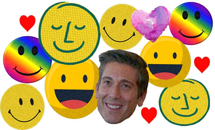 David Muir was peddling doom in the cover photo but he is happy now.